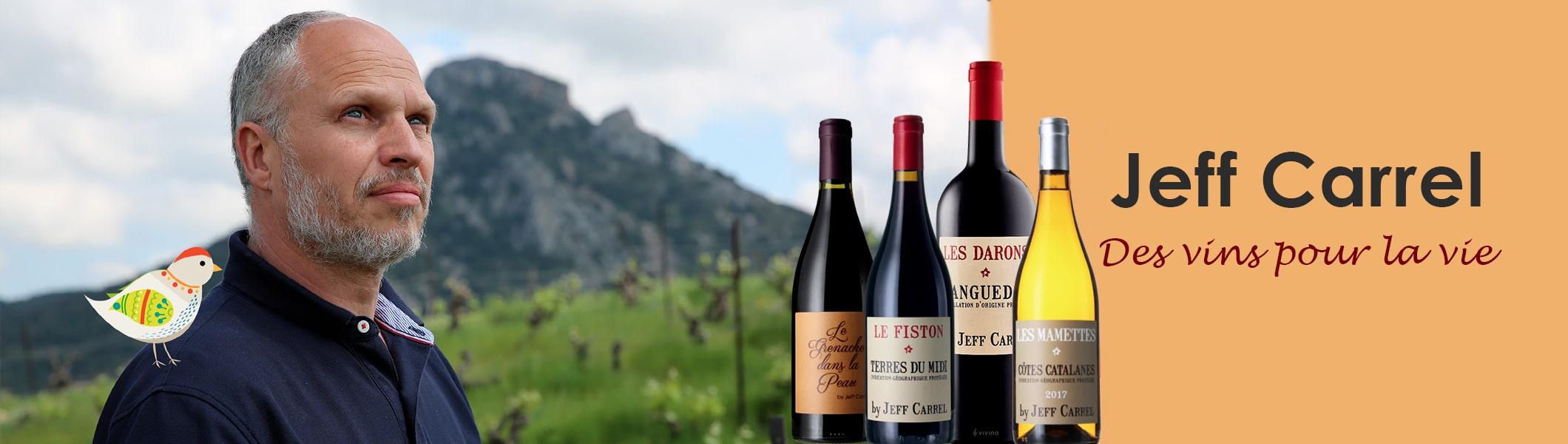 Jeff carrel vigneron vin vignoble